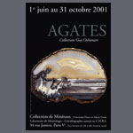Les Agates, collection Guy Oyhanart - 2001